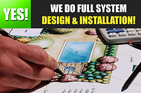 yes we do full system design and installation